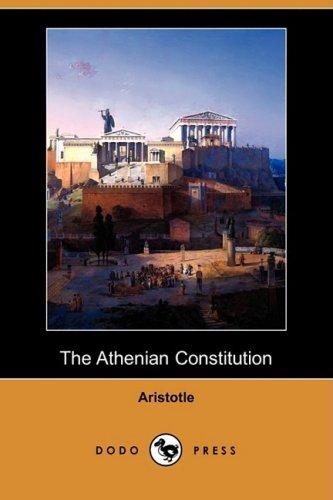 The Athenian Constitution (Dodo Press) 9781409928782