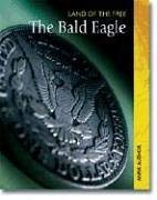 The Bald Eagle 9781403470102