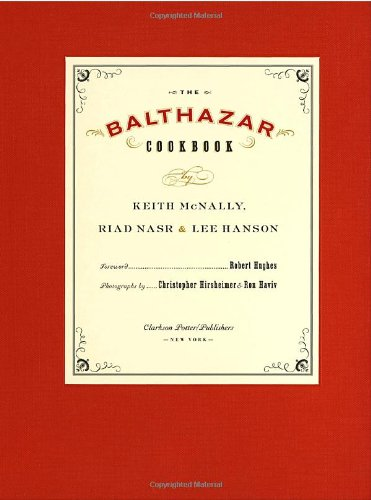 The Balthazar Cookbook 9781400046355