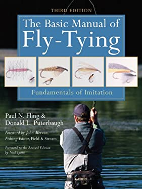 The Basic Manual of Fly-Tying: Fundamentals of Imitation 9781402738692