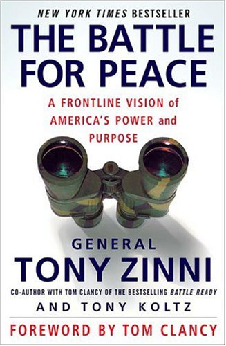 The Battle for Peace: A Frontline Vision of America's Power and Purpose 9781403971746