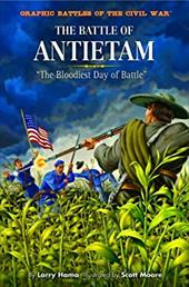The Battle of Antietam: The Bloodiest Day of Battle 6077741