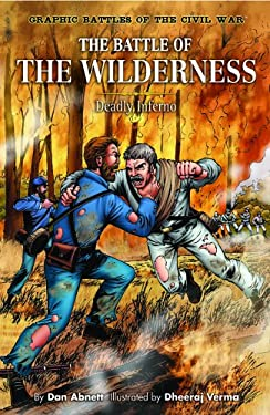 The Battle of the Wilderness: Deadly Inferno 9781404207806