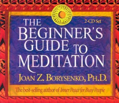 The Beginner's Guide to Meditation 9781401906641