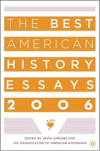 The Best American History Essays 9781403968524