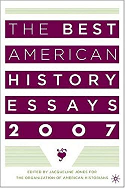 The Best American History Essays 2007