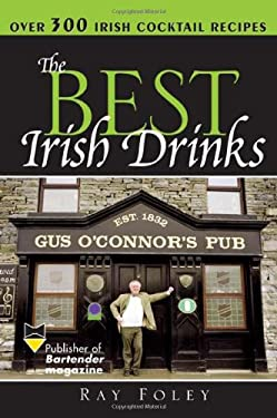 The Best Irish Drinks 9781402206788