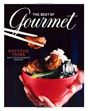 The Best of Gourmet: Sixty-Five Years, Sixty-Five Favorite Recipes 9781400066384
