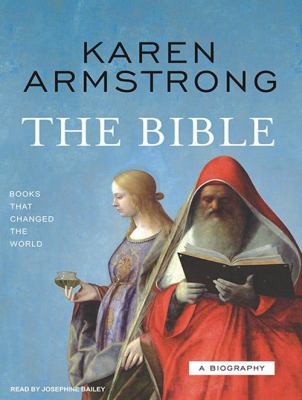 The Bible: A Biography 9781400133949