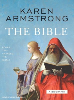 The Bible: A Biography 9781400153947