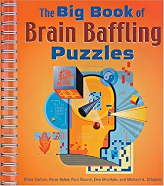 The Big Book of Brain Baffling Puzzles 9781402704789
