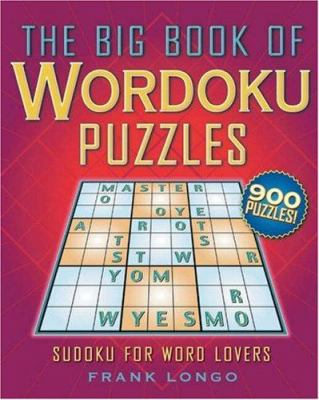 The Big Book of Wordoku Puzzles: Sudoku for Word Lovers 9781402742941