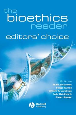 The Bioethics Reader: Editors' Choice 9781405175227