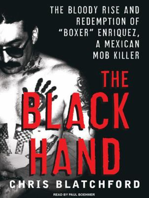 The Black Hand: The Bloody Rise and Redemption of