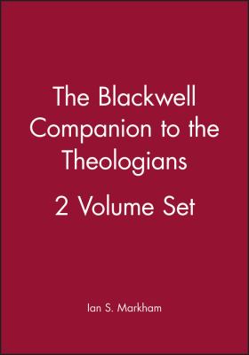 The Blackwell Companion to the Theologians 2 Volume Set 9781405135078