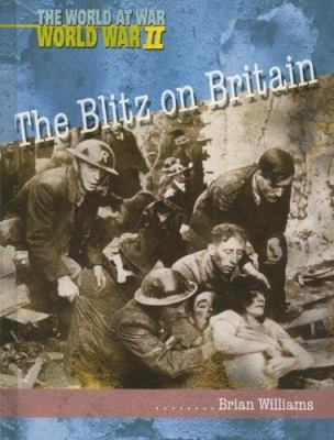 The Blitz on Britain 9781403461926