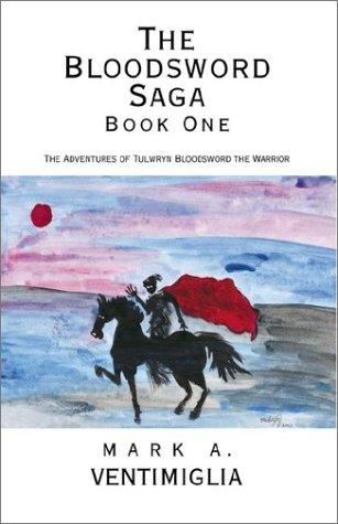 The Bloodsword Saga: Book One 9781401063399