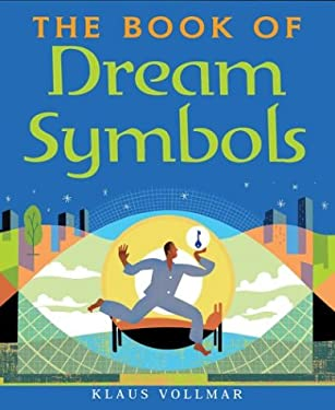 The Book of Dream Symbols 9781402713026