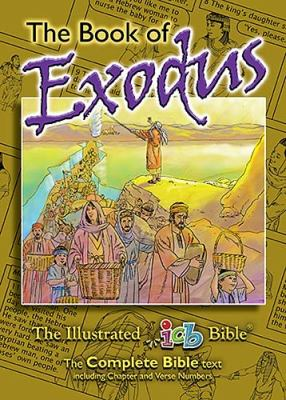 The Book of Exodus: The Illustrated Bible 9781400310388