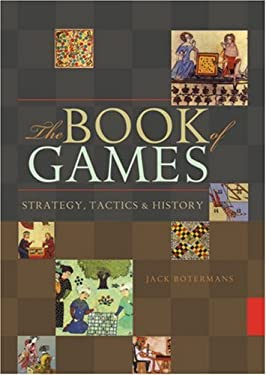 The Book of Games: Strategy, Tactics & History 9781402742217
