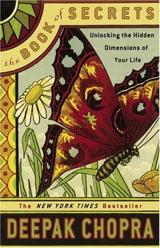 Book of Secrets : Unlocking the Hidden Dimensions of Your Life