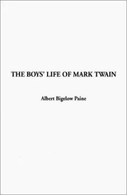 The Boys' Life of Mark Twain 9781404300590