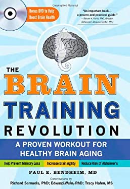 The Brain Training Revolution: A Proven Workout for Healthy Brain Aging [With DVD] 9781402218200
