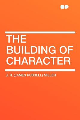 The Building of Character 9781407774329
