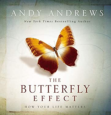 The Butterfly Effect: How Your Life Matters 9781404187801