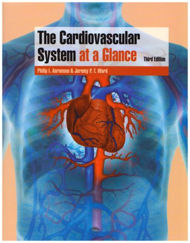 The Cardiovascular System at a Glance 9781405150446