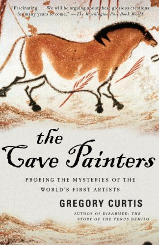 The Cave Painters: Probing the Mysteries of the World's First Artists 9781400078875