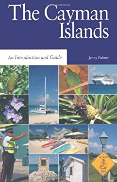 The Cayman Islands: An Introduction and Guide 9781405077255