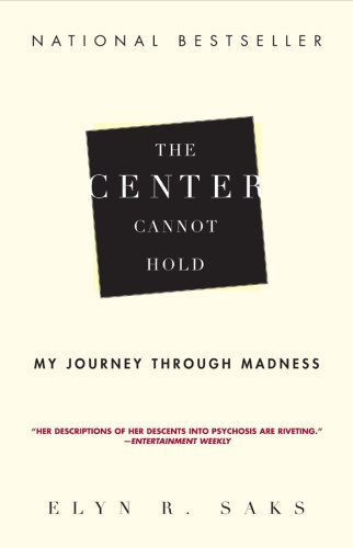 The Center Cannot Hold: My Journey Through Madness 9781401309442