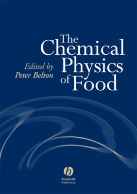 The Chemical Physics of Food 9781405121279