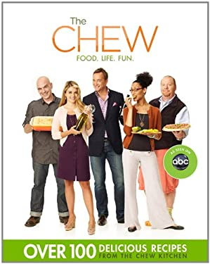 The Chew: Food. Life. Fun. 9781401311063