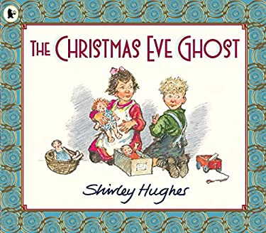 The Christmas Eve Ghost 9781406338492