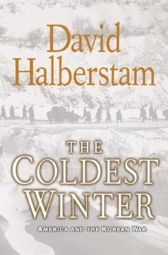 The Coldest Winter: America and the Korean War 9781401300524