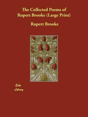 The Collected Poems of Rupert Brooke 9781406825350