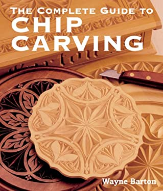 The Complete Guide to Chip Carving 9781402741289