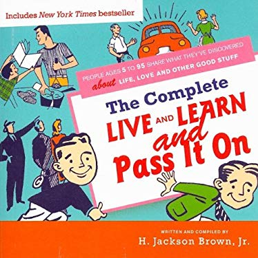 The Complete Live and Learn and Pass It on 9781401603311