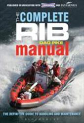 The Complete RIB Manual: The Definitive Guide to Design, Handling and Maintenance 20296806