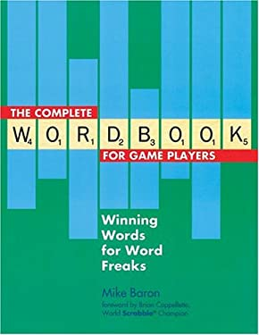The Complete Wordbook for Game Players: Winning Words for Word Freaks 9781402709470