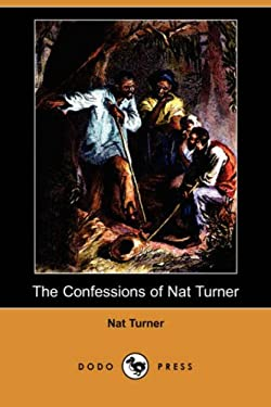 The Confessions of Nat Turner (Dodo Press) 9781409909217