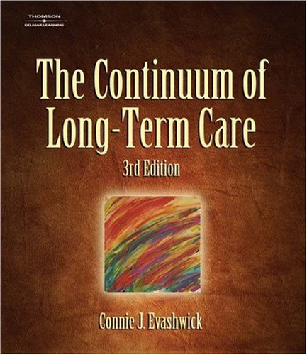 The Continuum of Long-Term Care