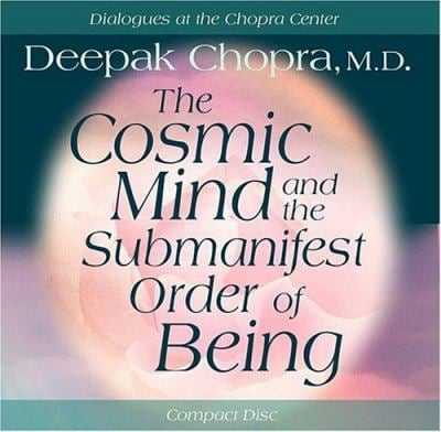 The Cosmic Mind and Submanifest Order of Being 9781401904500