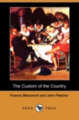 The Custom of the Country (Dodo Press) 9781406597011