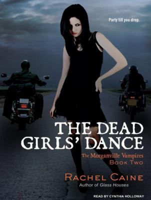 The Dead Girls' Dance 9781400161911
