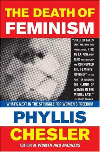 The Death of Feminism: What's Next in the Struggle for Women's Freedom 9781403975102