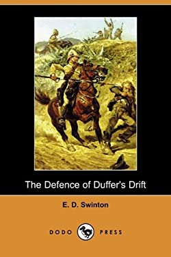 The Defence of Duffer's Drift (Dodo Press) 9781409967163