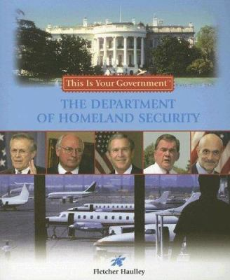 The Department of Homeland Security 9781404206625